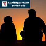 Coaching per essere genitori felici