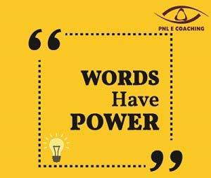 Il potere delle parole secondo la PNL