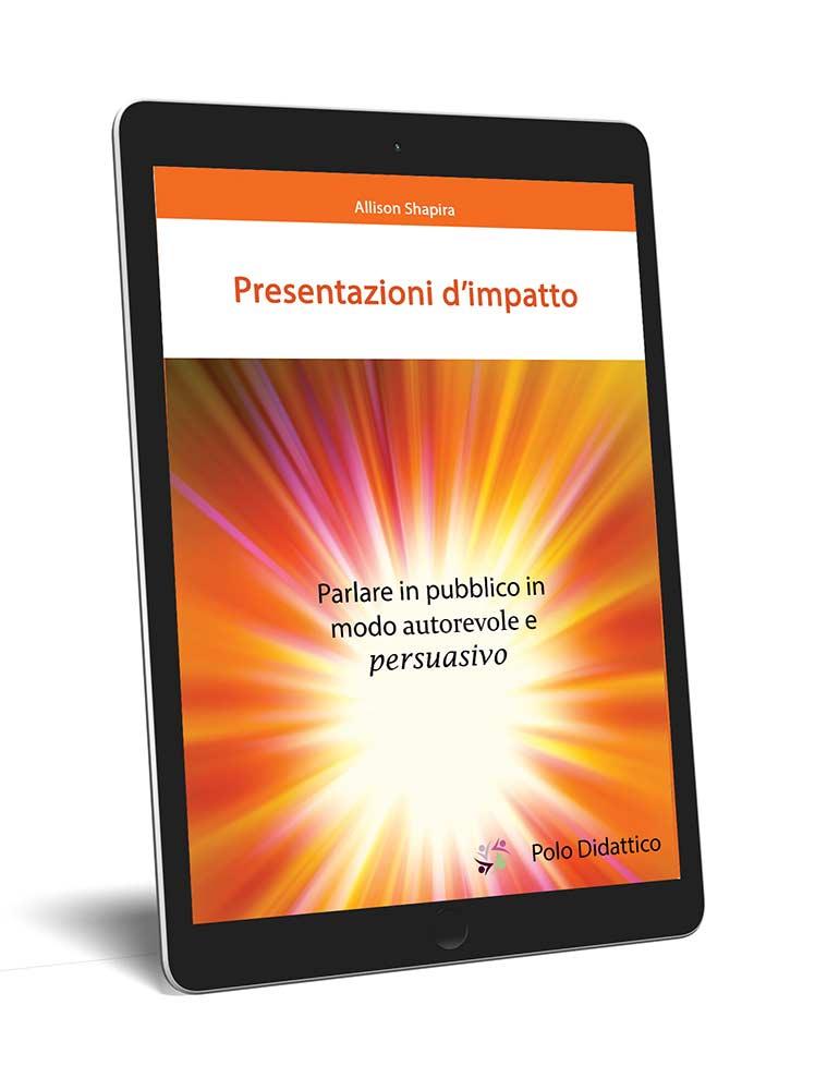 Ebook – presentazioni d'impatto
