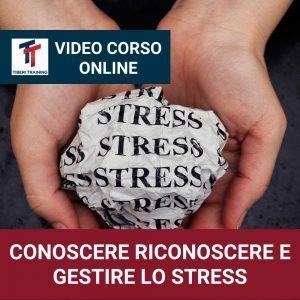 Video Corso Conoscere riconoscere gestire lo stress copertine