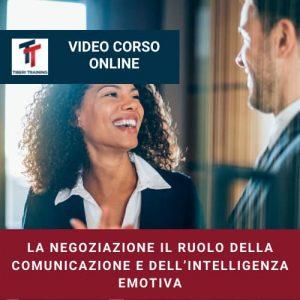 LA NEGOZIAZIONE IL RUOLO DELLA COMUNICAZIONE E DELL'INTELLIGENZA EMOTIVA